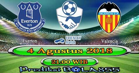 Prediksi Bola855 Everton vs Valencia 4 Agustus 2018