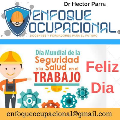 Feliz Dia de la Seguridad y Salud en el Trabajo 2018