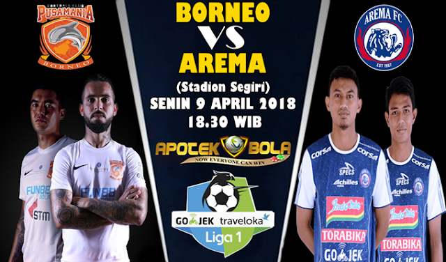 Prediksi Pusamania Borneo FC vs Arema FC 9 April 2018