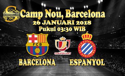 AGEN BOLA ONLINE TERBESAR - PREDIKSI SKOR COPA DEL REY BARCELONA VS ESPANYOL 26 JANUARI 2018