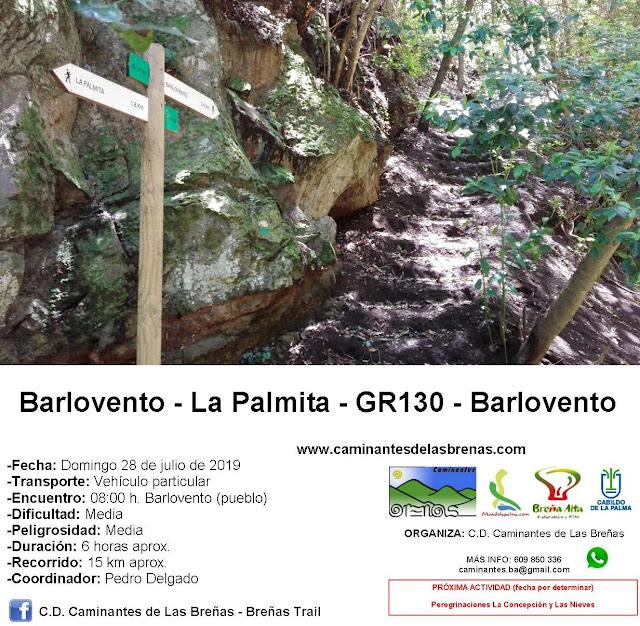 Caminantes de Las Breñas, Domingo 28 de Julio: Barlovento - La Palmita - GR130 - Barlovento