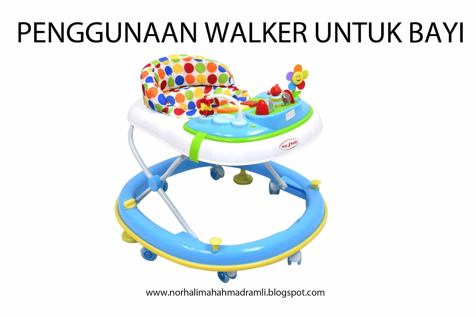 Penggunaan Walker Untuk Bayi. Ya Atau Tidak?