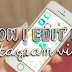 How to Edit Videos On Instagram