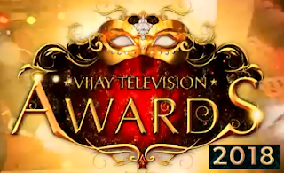4th Vijay Television Awards 2018-Winners List | Telecast on May 6th and 13th, 2018 on Star Vijay