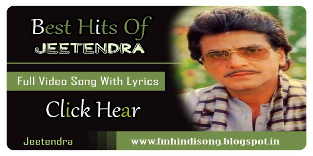 Best-Songs-Of-Jeetendra-Bollywood-Hindi-Lyrics