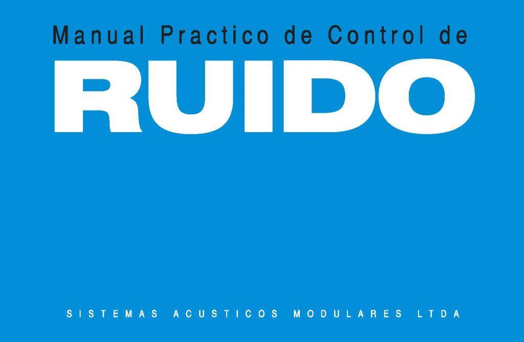 Manual práctico del control de ruido