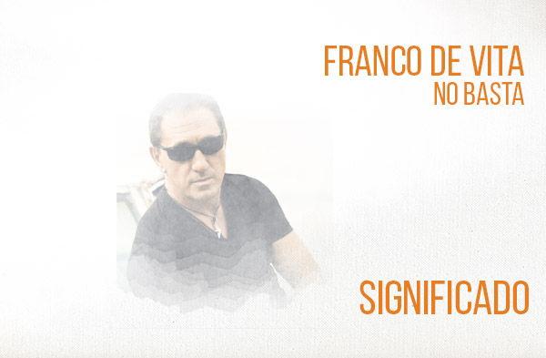 Franco No Basta De Vita