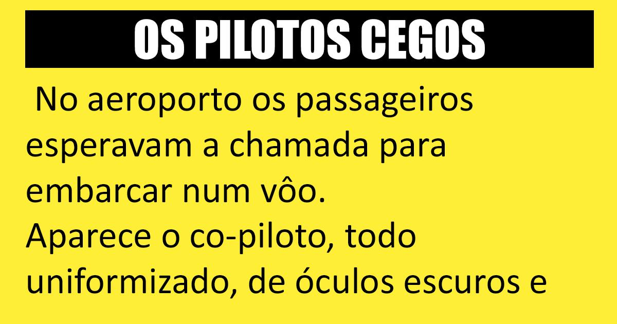 Os pilotos cegos
