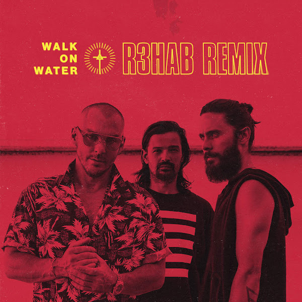 Thirty Seconds to Mars - Walk On Water (R3hab Remix) - Single Cover