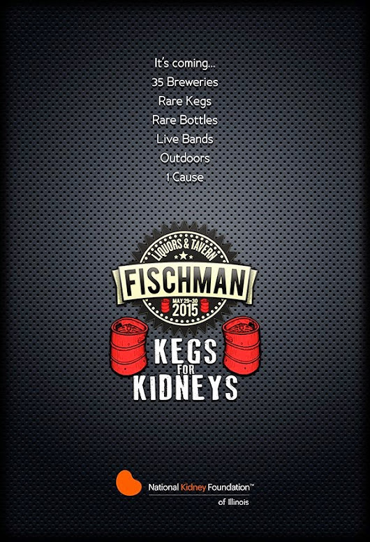 Kegs For Kidneys 2015:  Raising a Glass and Raising Funds ~ Fischman Liquors and Tavern