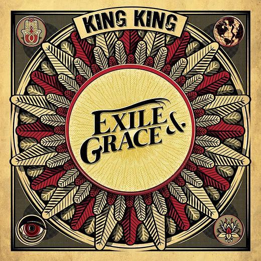KING KING - Exile & Grace (2017) full