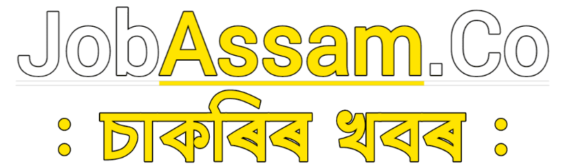 JobAssam.Co : Job In Assam , Assam Career Job