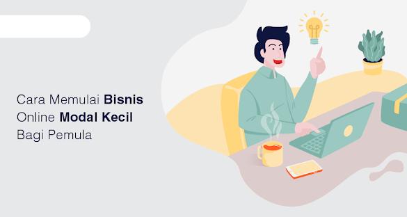 10 Cara Membuka Usaha Dengan Modal Kecil untung Besar Bagi Pemula