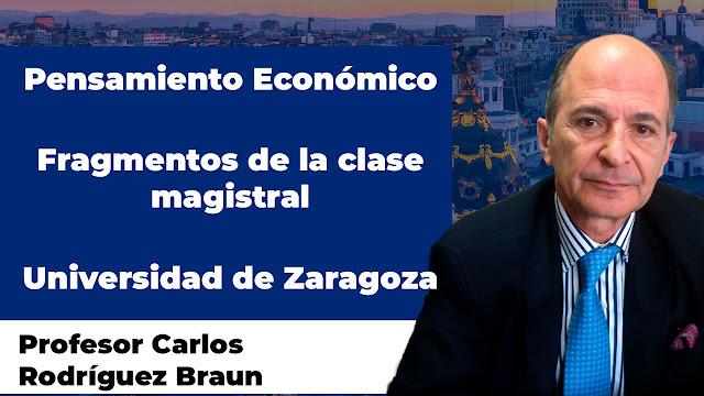 Pensamiento Económico por Carlos Rodríguez Braun