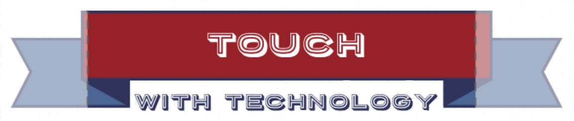 Touch with technology | A Total Technology solutions | IT Solutions