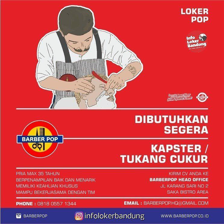Lowongan Kerja Barber Pop Bandung Januari 2019