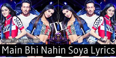 main-bhi-nahin-soya-soty-2-arijit-singh-lyrics