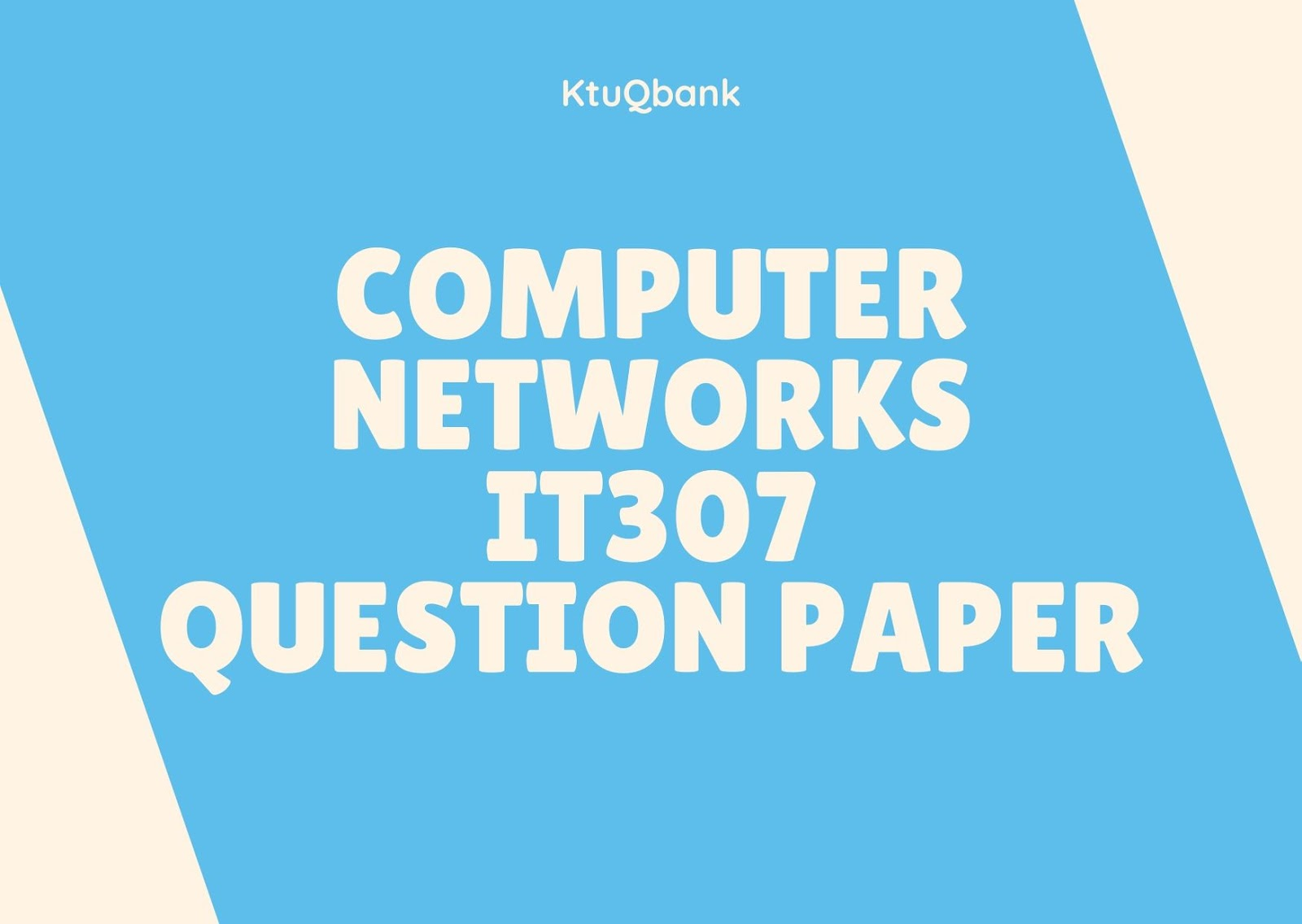 Computer Networks | IT307 | Question Papers (2015 batch)