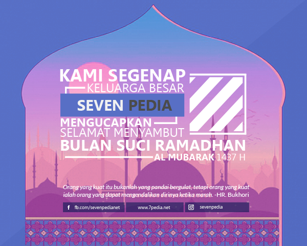 Kami Segenap Keluarga Besar Seven Pedia Mengucapkan Selamat Menyambut Bulan Suci Ramadhan