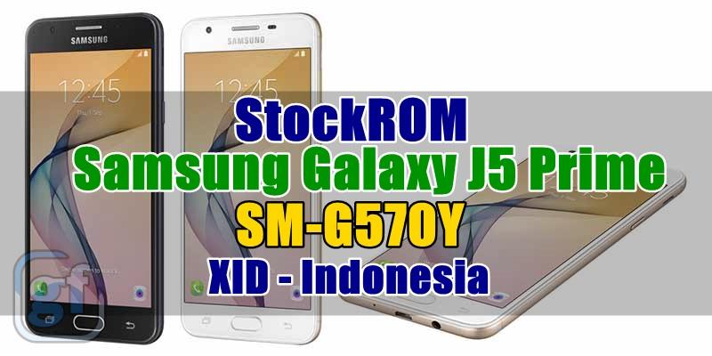 Firmware Samsung Galaxy J5 Prime SM-G570Y XID Indonesia