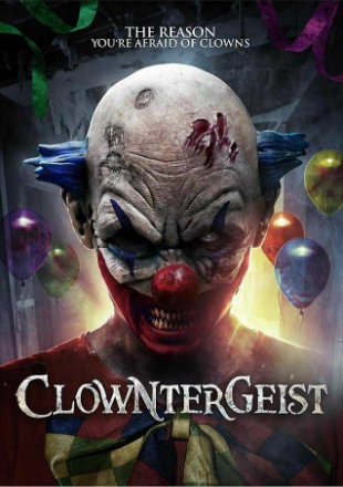 Clowntergeist 2017 HDRip 750MB Full English Movie Download 720p Watch Online bolly4u