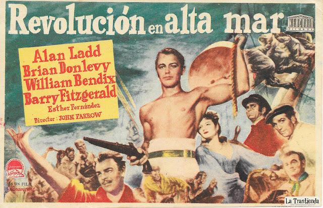 Revolución en Alta Mar - Programa de Cine - Alan Ladd - Brian Donlevy