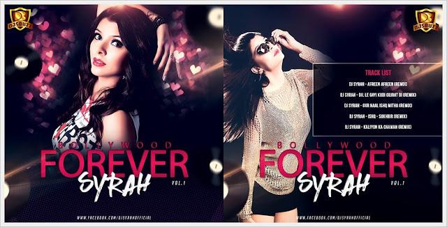 BOLLYWOOD FOREVER VOL.1 – DJ SYRAH
