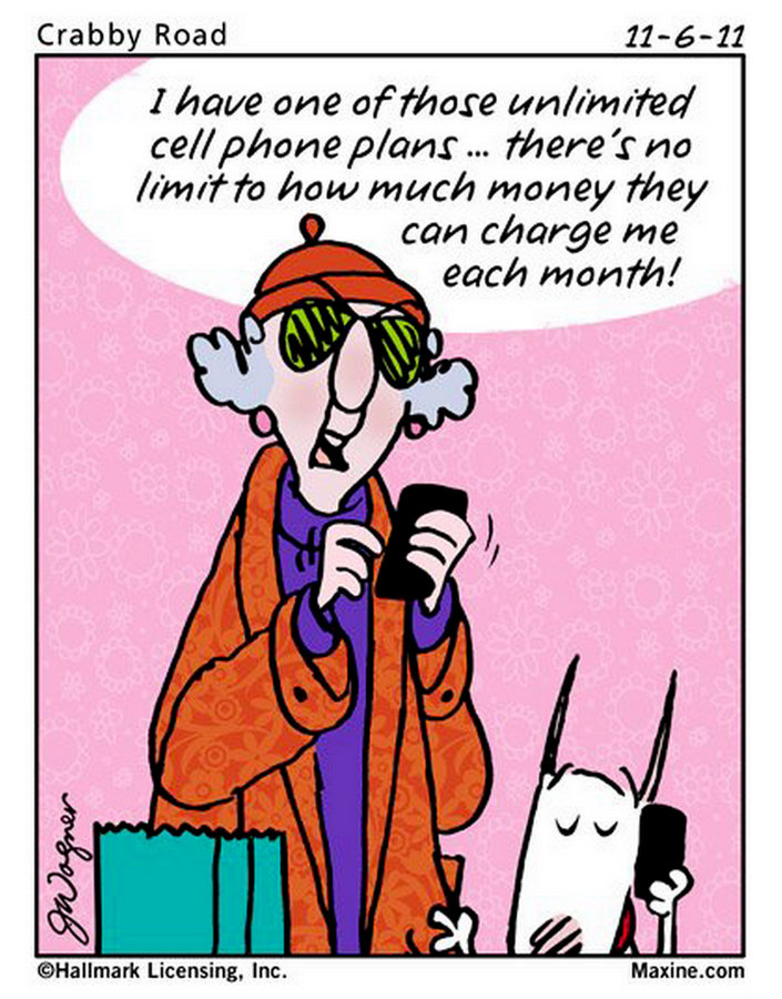 maxine cartoons funny quotes fun cartoon jokes humor phone hilarious chuck bozo laughter thank age posted phones cell plans sayings