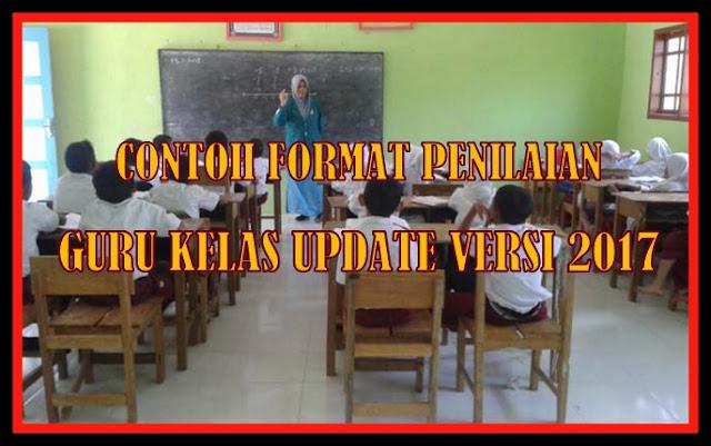 Contoh Format Administrasi Penilaian Guru Kelas Update Versi 2017