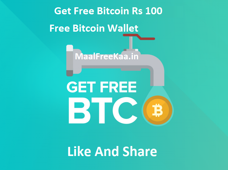 Get Free Bitcoin Worth Rs 100 Loot Tricks Freebie Giveaway -