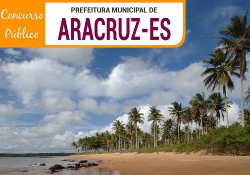 Prefeitura de Aracruz - Edital Concurso 2018 (APOSTILAS)