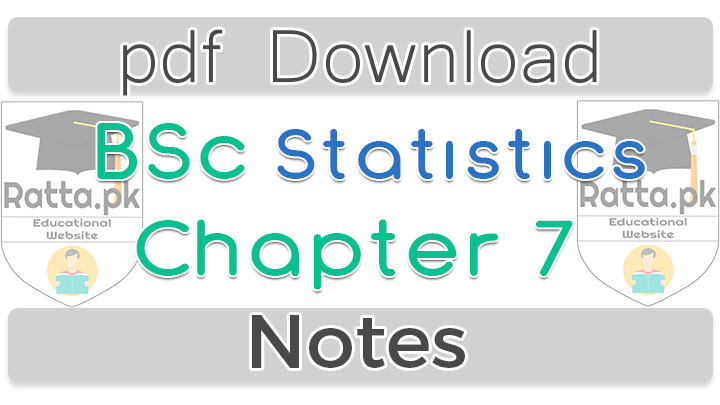 Bsc Statistics Chapter 7 Random Variables Notes pdf