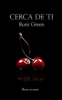 Cerca de ti – Roni Green