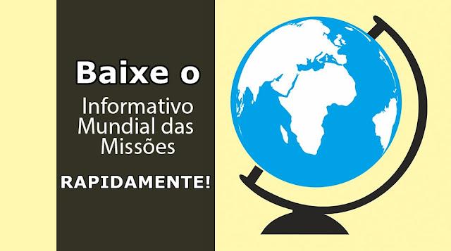 Como baixar o informativo mundial das missões