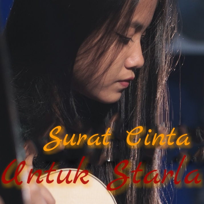 Lirik Lagu Hanin Dhiya Surat Cinta Untuk Starla Koleksi