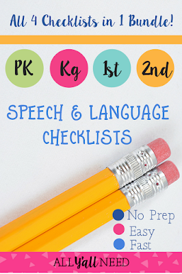 Give these PK, Kg, 1st and 2nd grade checklists to teachers who are concerned about their students' speech and language skills