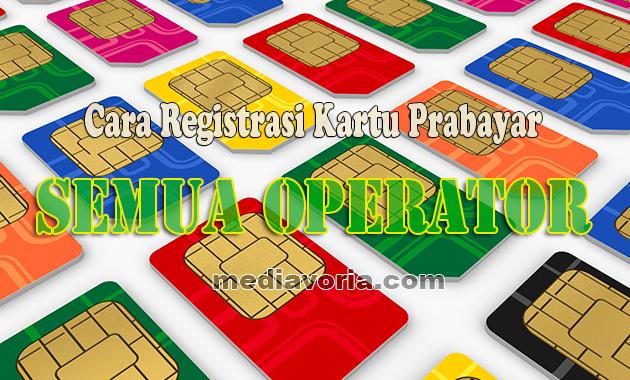 Cara Registrasi Kartu Prabayar melalui SMS dan Online