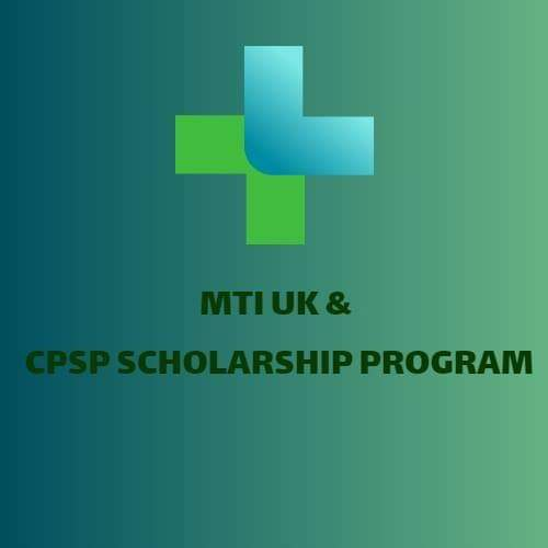 Medical Training Initiative (UK) and CPSP Scholarship