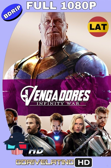 Avengers: Infinity War (2018) BDRip 1080p Latino-Ingles MKV