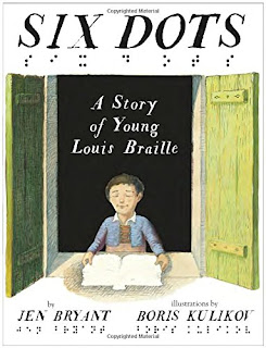 Book Review - Six Dots: A Story of Young Louis Braille