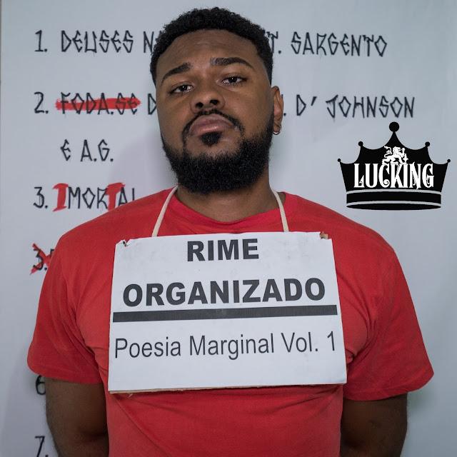 "Ouça o álbum ""Rime Organizado"" do rapper Lucking"