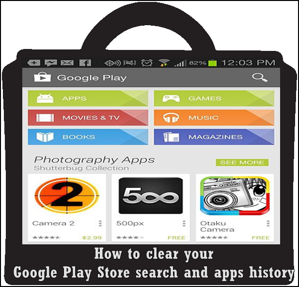 How to clear your Google Play Store search and apps history