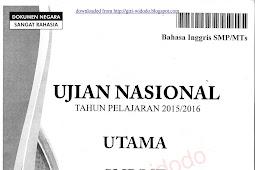 Download Soal UN 2016 SMP Bahasa Inggris (Naskah Asli Soal UN 2016)