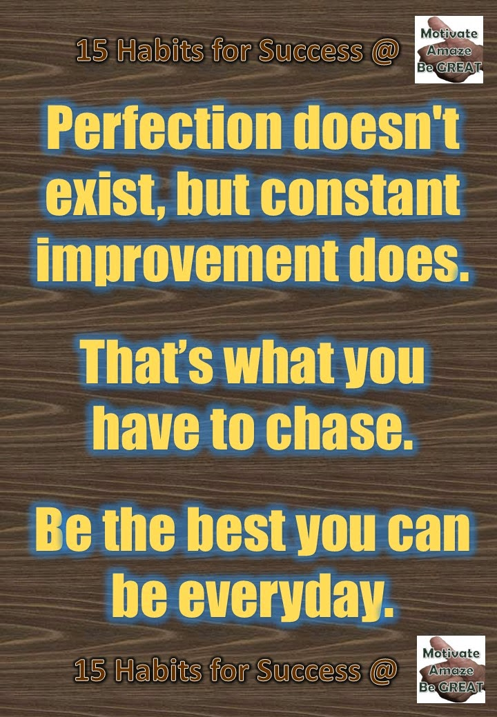 Success, Habits, Motivation, Entrepreneurship, Inspiration, Personal Development, Perfection, Improvement, Be the best, quote