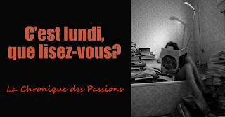 http://lachroniquedespassions.blogspot.fr/search/label/C'est%20lundi...