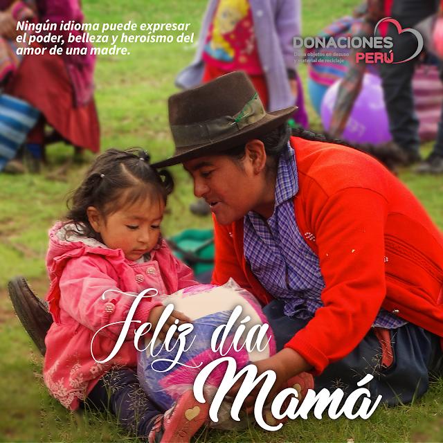 Feliz día de la madre - Donaciones Perú
