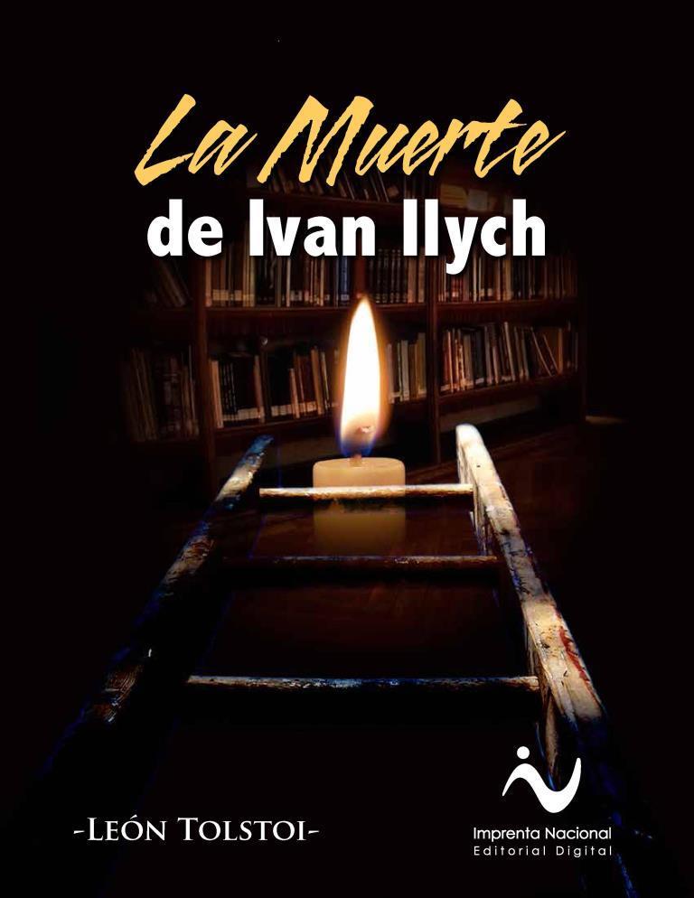 La muerte de Ivan Ilich – León Tolstoi [Imprenta Nacional]