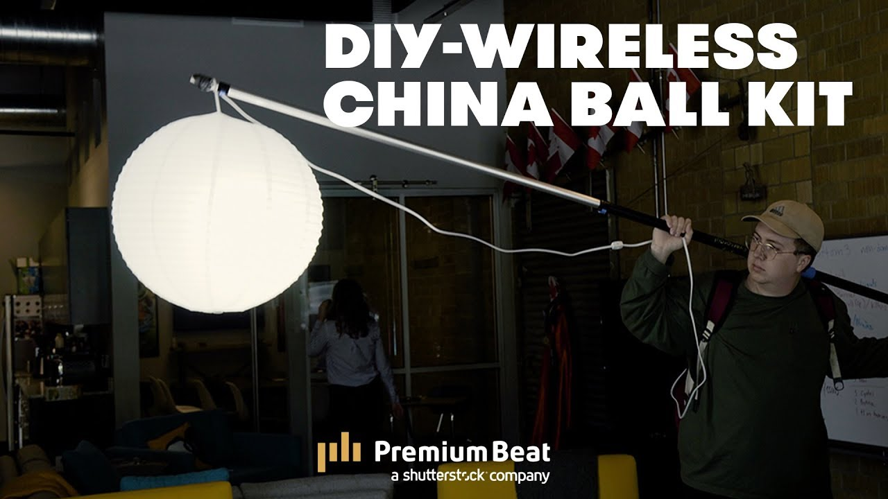 Creating A DIY Wireless China Ball Kit