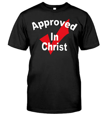 Approved In Christ T Shirts Hoodie approved christian movies, approved cash advance in christiansburg