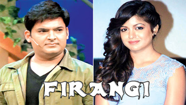 Firangi Movie Dialogues | Kapil Sharma | Ishita Dutta | Bollywood Movie 2017 |